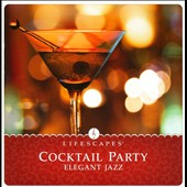 Various Artists: Cocktail Party: Elegant Jazz
