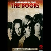 The Doors: Look Back in Time: The Doors 40th Anniversary Review