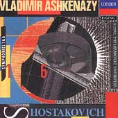 Shostakovich: Symphonies no 1 & 6 / Ashkenazy, Royal Phil