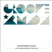 Groove Armada: Northern Star [15th Anniversary Edition]