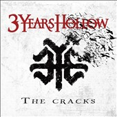 3 Years Hollow: The Cracks [Digipak]