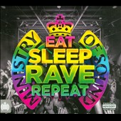 Various Artists: Eat Sleep Rave Repeat