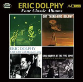Eric Dolphy: Four Classic Albums