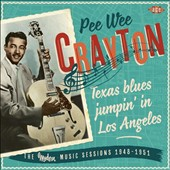 Pee Wee Crayton: Texas Blues Jumpin' in Los Angeles: The Modern Music Sessions 1948-1951