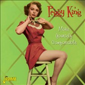 Peggy King: Make Yourself Comfortable