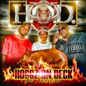 Hoggz On Deck/H.O.D. (Hoggz On Deck): Hoggz on Deck: The Takeover
