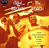 Clifford Brown (Jazz)/Clifford Brown/Max Roach Quintet (Jazz)/Max Roach/Max Roach Quintet: Clifford Brown & Max Roach