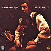 Kenny Burrell: 'Round Midnight