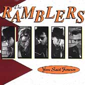 The Ramblers: You Said Forever