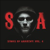 Original Soundtrack: Sons of Anarchy: Songs of Anarchy, Vol. 4 [Original TV Soundtrack]