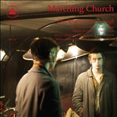 Marching Church: This World Is Not Enough