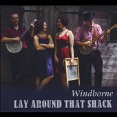 Windborne: Lay Around That Shack
