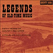 Various Artists: Legends of Old-Time Music: Fifty Years of County Records [Box]
