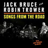 Robin Trower/Jack Bruce: Songs from the Road