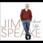 Jim Speake: Sweet Life [Digipak]