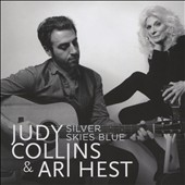 Judy Collins/Ari Hest: Silver Skies Blue [Digipak]