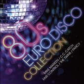 Various Artists: 80s Euro Disco Collection