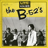 The B-52s: Live! 8-24-1979 [8/5] *