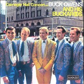 Buck Owens: The Carnegie Hall Concert