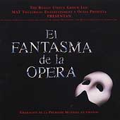 Original Spanish Cast: El Fantasma de la Opera