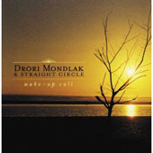 Drori Mondlak: Wake-Up Call *