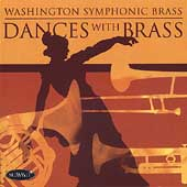 Dances with Brass / Washington Symphonic Brass