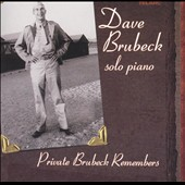 Dave Brubeck: Private Brubeck Remembers [Bonus Interview Disc] [Limited]