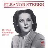Eleanor Steber - Her First Recordings
