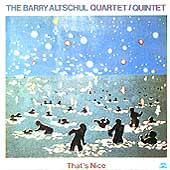 Barry Altschul Quartet/Barry Altschul: That's Nice