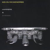 Kevin McKendree: Hammers & Strings *