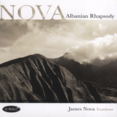 Nova: Balkan Melodies My Father Taught Me / Jim Nova, et al