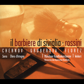 Rossini: Il Barbiere di Siviglia / Chernov, Gruberova, Florez, Serra, Ellero d'Artegna Weikert - Munich Radio SO