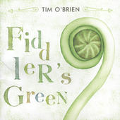 Tim O'Brien: Fiddler's Green