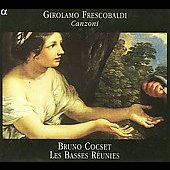 Frescobaldi: Canzoni / Cocset, Les Basses R&eacute;unies