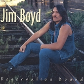 Jim Boyd (Native American): Reservation Bound