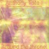 Anthony Tate: Around the Throne