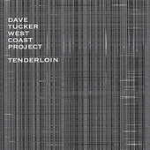 Dave Tucker (Gtr/Cello): Tenderloin
