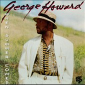 George Howard (Sax): When Summer Comes