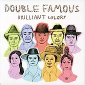 Double Famous: Brilliant Colors *