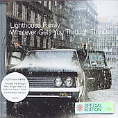 Lighthouse Family: Whatever Gets You Through the Day [Bonus Track]