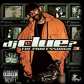 DJ Clue?: The Professional 3 [PA]