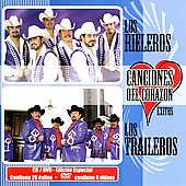Los Traileros del Norte: Canciones del Corazon: Exitos