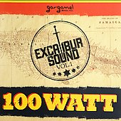 Various Artists: Excalibur Sound, Vol. 1: 100 Watt