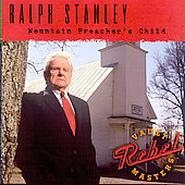 Ralph Stanley: Mountain Preacher's Child