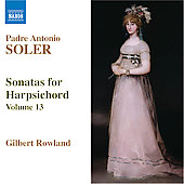 Soler: Sonatas for Harpsichord Vol 13 / Gilbert Rowland