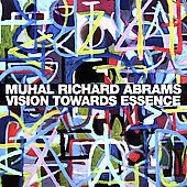 Muhal Richard Abrams: Vision Towards Essence