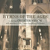 Greater Vision: Hymns of the Ages *