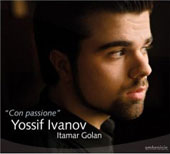 Con Passione / Yossif Ivanov, Itamar Golan