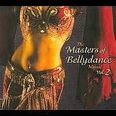Various Artists: Masters of Bellydance, Vol. 2 [Digipak]