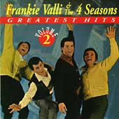 Frankie Valli & the Four Seasons: Greatest Hits, Vol. 2